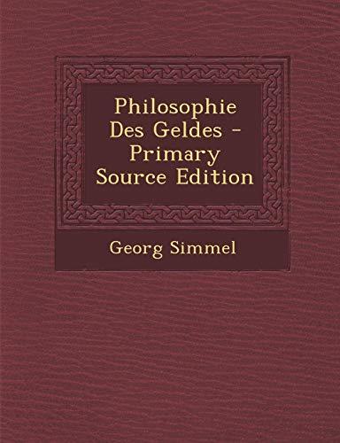 9781294853794: Philosophie Des Geldes (German Edition)