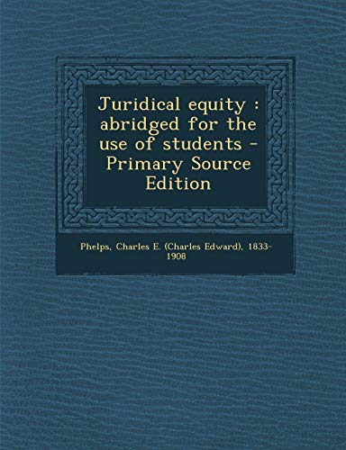 9781294860891: Juridical equity: abridged for the use of students