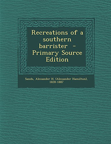 9781294862147: Recreations of a southern barrister