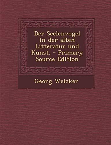 9781294865971: Der Seelenvogel in der alten Litteratur und Kunst.