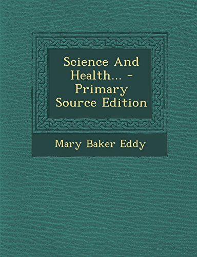 9781294870685: Science And Health... - Primary Source Edition