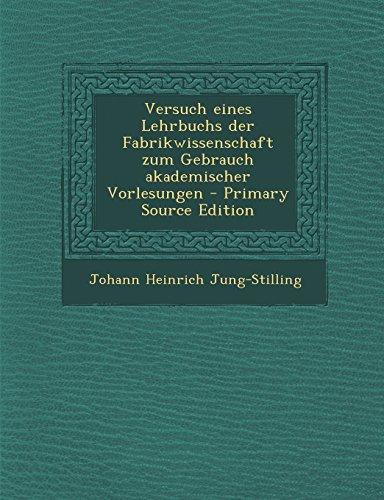 9781294888253: Versuch eines Lehrbuchs der Fabrikwissenschaft zum Gebrauch akademischer Vorlesungen - Primary Source Edition