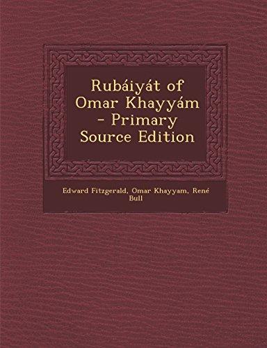 9781294889656: Rubáiyát of Omar Khayyám - Primary Source Edition