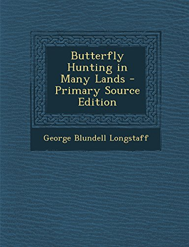 9781294892397: Butterfly Hunting in Many Lands