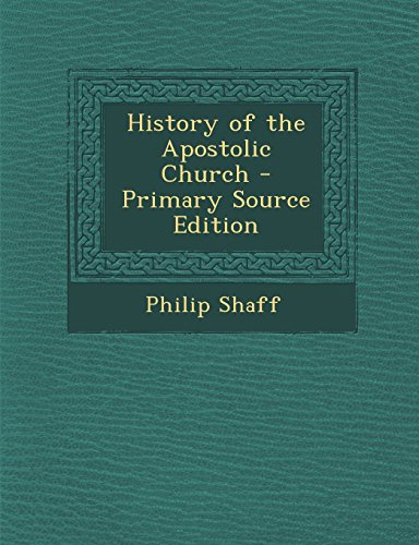 9781294901372: History of the Apostolic Church