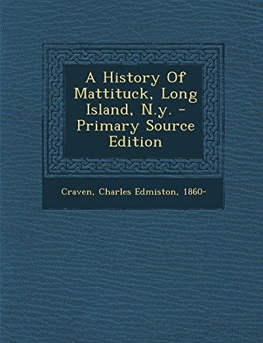9781294914075: A History Of Mattituck, Long Island, N.y.