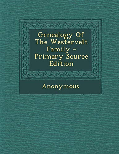 9781294915607: Genealogy Of The Westervelt Family