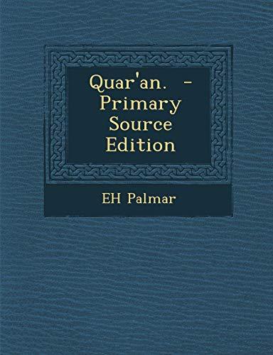 9781294920588: Quar'an. - Primary Source Edition
