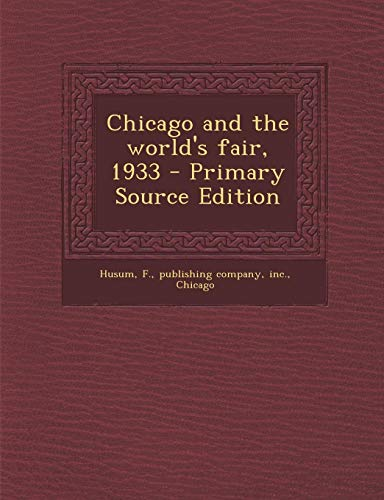 9781294930303: Chicago and the world's fair, 1933