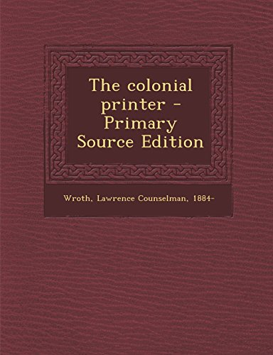 9781294931911: The colonial printer