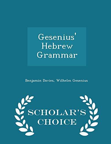 9781294942627: Gesenius' Hebrew Grammar - Scholar's Choice Edition
