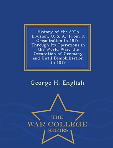 History of the 89th Division, U. S.: George H English