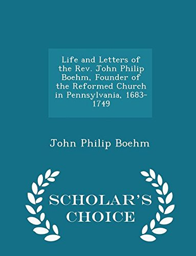 Life and Letters of the REV. John: John Philip Boehm