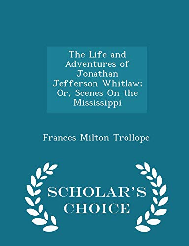 The Life and Adventures of Jonathan Jefferson: Frances Milton Trollope