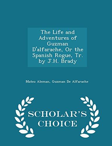 The Life and Adventures of Guzman D: Mateo Aleman, Guzman
