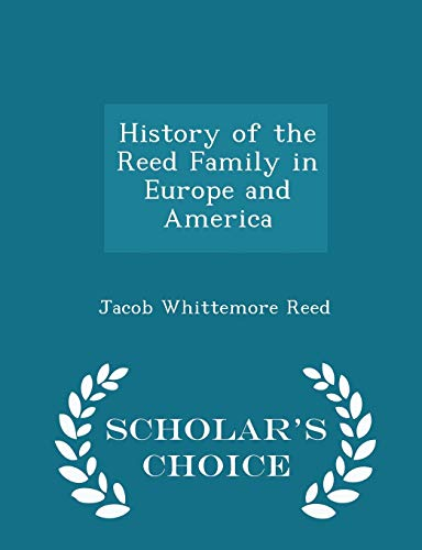 History of the Reed Family in Europe: Reed, Jacob Whittemore