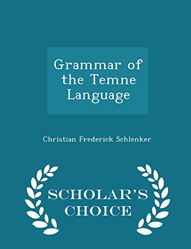 9781294970590: Grammar of the Temne Language - Scholar's Choice Edition