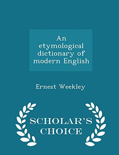 9781294984696: An etymological dictionary of modern English - Scholar's Choice Edition