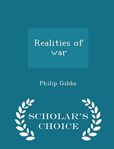 9781294992967: Realities of war - Scholar's Choice Edition