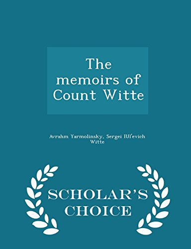 9781294995609: The memoirs of Count Witte - Scholar's Choice Edition