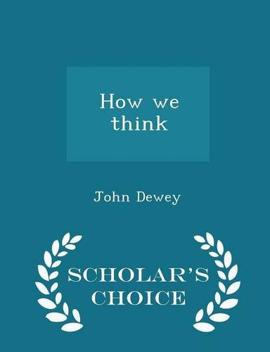 9781294999782: How we think - Scholar's Choice Edition
