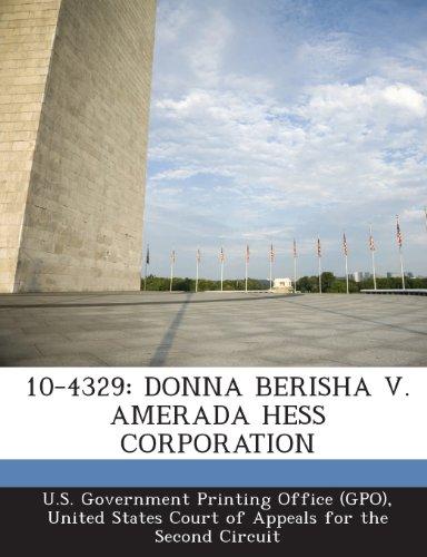 9781295022687: 10-4329: DONNA BERISHA V. AMERADA HESS CORPORATION