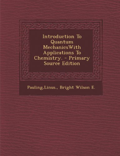 9781295035618: Introduction To Quantum MechanicsWith Applications To Chemistry.