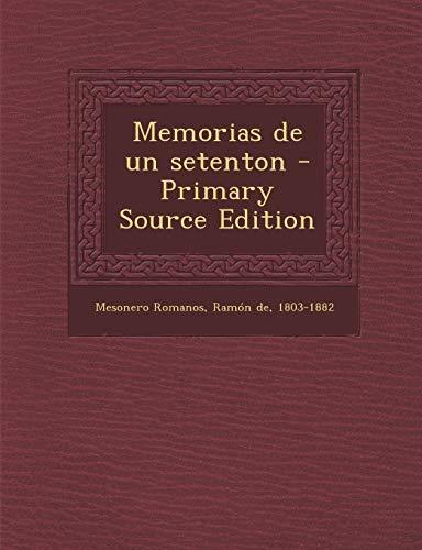 9781295045020: Memorias de un setenton - Primary Source Edition (Spanish Edition)