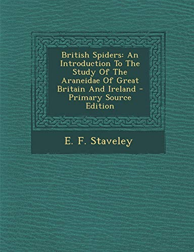 9781295050109: British Spiders: An Introduction to the Study of the Araneidae of Great Britain and Ireland