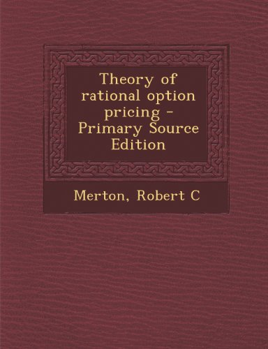 9781295058112: Theory of rational option pricing