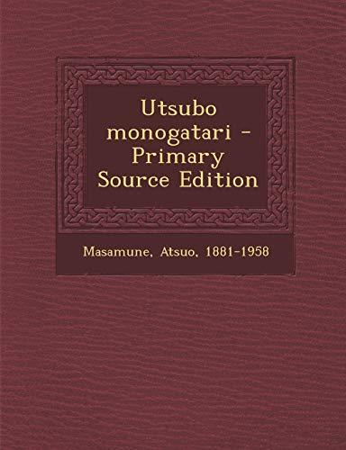 9781295062300: Utsubo monogatari