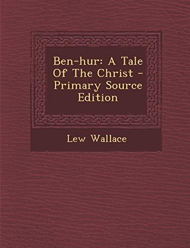 9781295072668: Ben-hur: A Tale Of The Christ