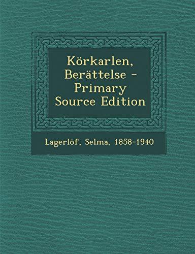 9781295077328: Körkarlen, Berättelse (Swedish Edition)