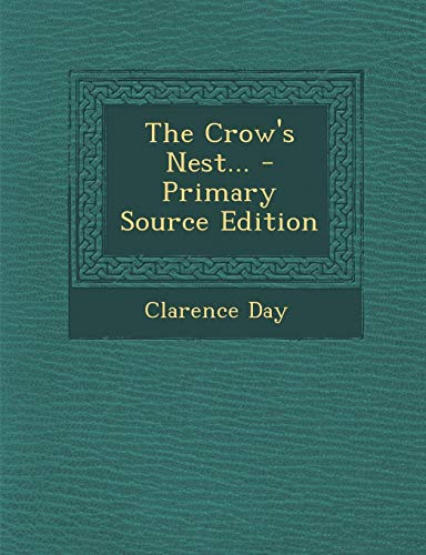 9781295084432: The Crow's Nest... - Primary Source Edition