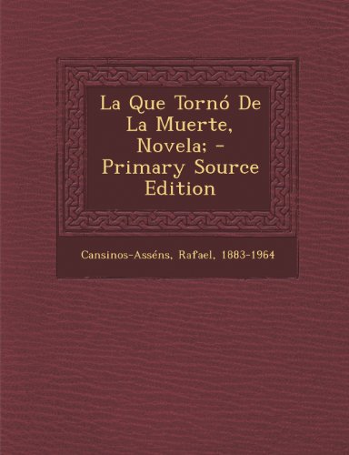 9781295087020: La Que Tornó De La Muerte, Novela; (Spanish Edition)