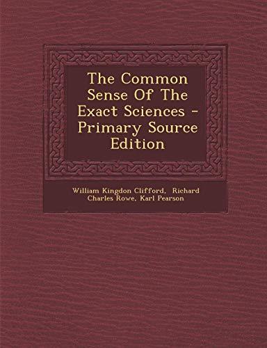 9781295093830: The Common Sense Of The Exact Sciences