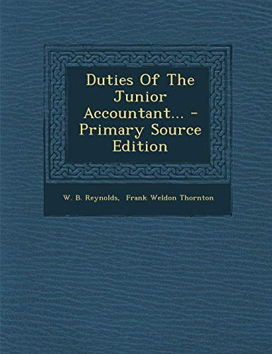 9781295098170: Duties Of The Junior Accountant...