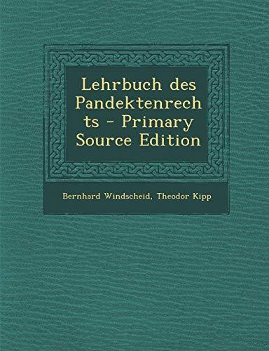 9781295099054: Lehrbuch des Pandektenrechts - Primary Source Edition (German Edition)