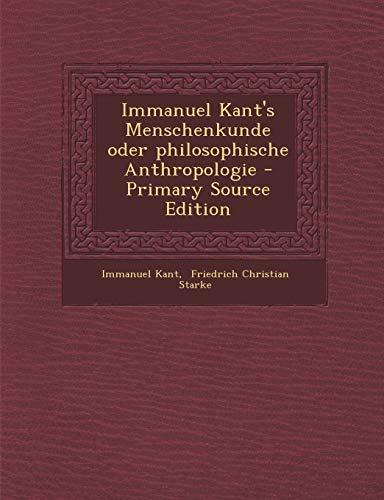 9781295099245: Immanuel Kant's Menschenkunde oder philosophische Anthropologie (German Edition)