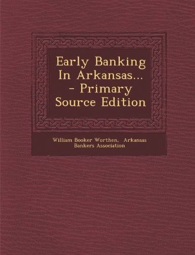 9781295100637: Early Banking In Arkansas...