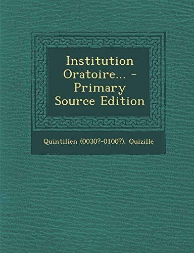 9781295104130: Institution Oratoire... (French Edition)