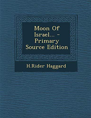 9781295106042: Moon Of Israel...