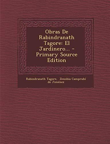 9781295107438: Obras De Rabindranath Tagore: El Jardinero...