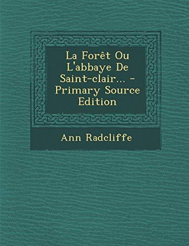 9781295125685: La Forêt Ou L'abbaye De Saint-clair... (French Edition)