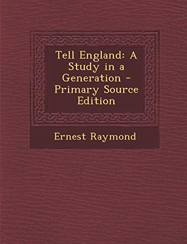 9781295138203: Tell England: A Study in a Generation