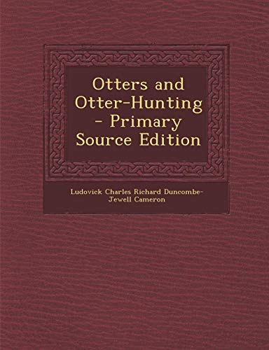 9781295141104: Otters and Otter-Hunting