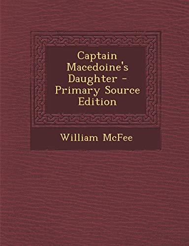9781295144266: Captain Macedoine's Daughter