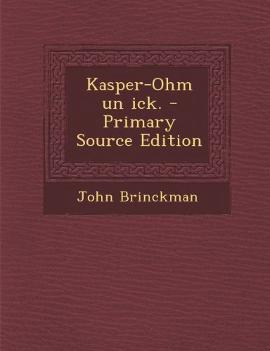 9781295147335: Kasper-Ohm Un Ick. - Primary Source Edition