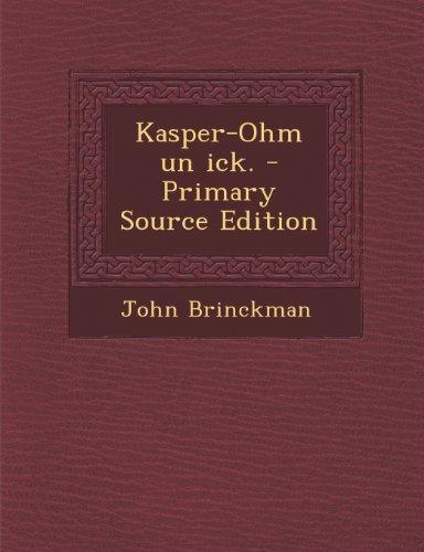 9781295147335: Kasper-Ohm un ick. - Primary Source Edition (German Edition)