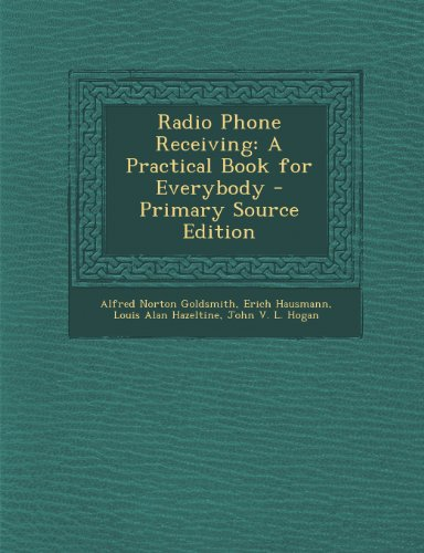 9781295147885: Radio Phone Receiving: A Practical Book for Everybody
